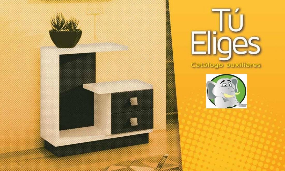 Ver Catálogo Muebles Auxiliares Tu Eliges